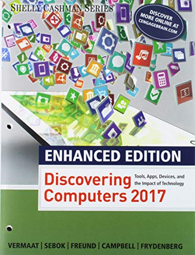 Bundle: Enhanced Discovering Computers ©2017, Loose-leaf Version + Illustrated Microsoft Office 365 & Office 2016: Introductory, Loose-leaf Version + ... Access Card with Access to 1 MindTap Reader