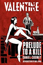 Valentine: Prelude To A Kill