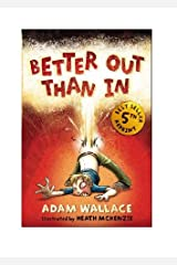 Better Out Than In Kindle Edition