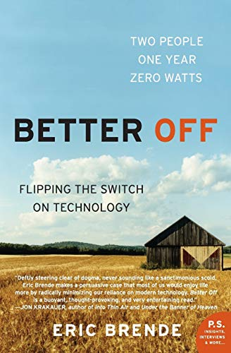 Better Off: Flipping the Switch on Technology (P.S.)