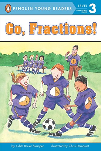 Reader Math Concept (Go, Fractions! Ages 7-9 (All Aboard Math Reader,  Station Stop 3))