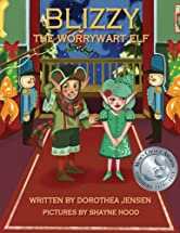 Blizzy, the Worrywart Elf: Santa's Izzy Elves #2