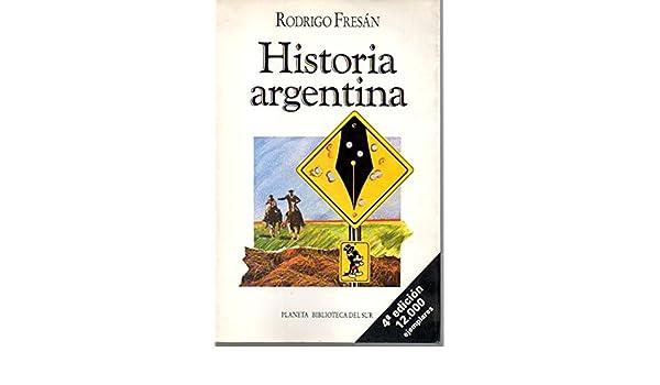 Historia argentina (Biblioteca del sur) (Spanish Edition) (Spanish) Paperback – 1991