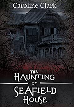 Download for free The Haunting of Seafield House