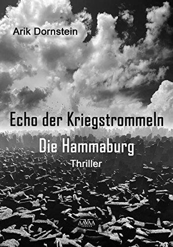 Echo der Kriegstrommeln: Die Hammaburg