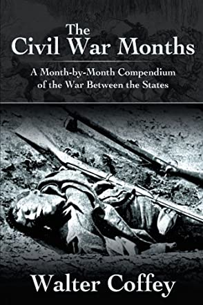 The Civil War Months