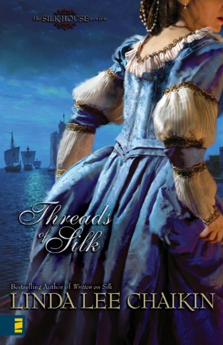 Threads of Silk (The Silk House Series)