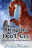 Free eBook - Dragons Don t Cry