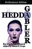 Image of Hedda Gabler: Performance Edition