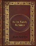 Johann David Wyss - Swiss Family Robinson