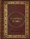 img - for Johann David Wyss - Swiss Family Robinson book / textbook / text book