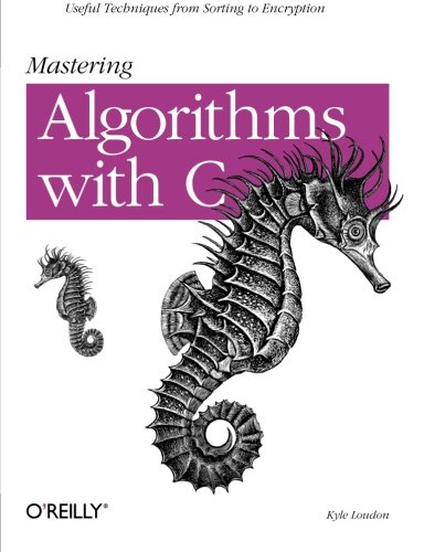 Pdf Technology Mastering Algorithms with C: Useful Techniques from Sorting to Encryption