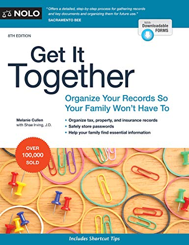 Records Legal - Get It Together: Organize Your Records So Your Family Won't Have To