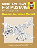 North American P-51 Mustang 2016 (Owners' Workshop Manual)