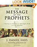 The Message of the Prophets: A Survey...