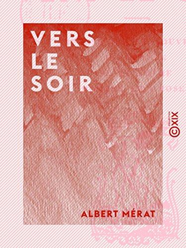 Vers Le Soir Impressions Et Souvenirs Intermède Petit