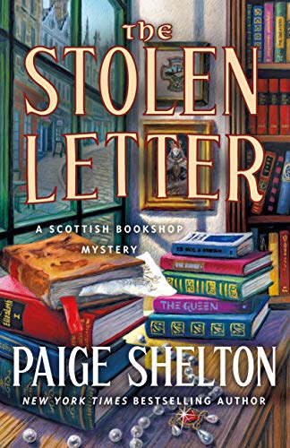 The Stolen Letter: A Scottish Bookshop Mystery by [Shelton, Paige]