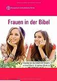 Frauen in der Bibel, Michèle Bachmann-Schweizer, 3732280969