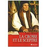 Crosse et le sceptre (La)
