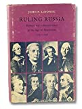 img - for Ruling Russia: Politics and Administration in the Age of Absolutism, 1762-1796: The P'aegwan Chapki of O Sukkwon (Princeton Legacy Library) by John P. LeDonne (1984-12-21) book / textbook / text book