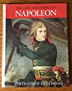 The Life and Times of Napoleon by Enzo…