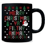 Merry Christmas Ya Filthy Animal Ugly Christmas Sweater - Mug