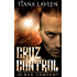 Cruz Control: In Bad Company (The Saint series Book 6)