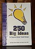 250 Big Ideas, Lance Witt and Steve Gladen, 142280013X