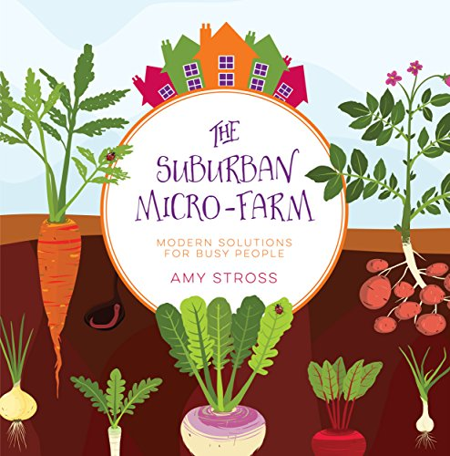 Suburban Micro Farm Modern Solutions People ebook product image