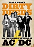 Dirty Deeds: My Life Inside/Outside of AC/DC