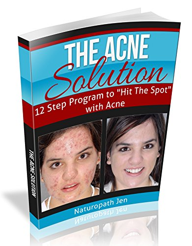 The Acne Solution: 12 Step Program to