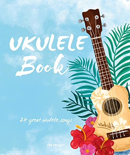Amazon Ukulele Book 24 Great Ukulele Songs 9781720314363