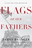 Flags of Our Fathers by James Bradley (2006-08-29)