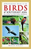 A Photographic Guide to the Birds of Southeast Asia, Morten Strange, 0691114943