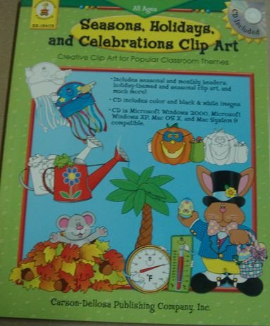 Seasons, Holidays , and Celebrations Clip Art (Creative Clip Art for Popular Classroom Themes)