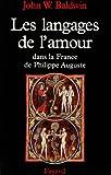 les langages de l amour dans la france de philippe auguste french edition