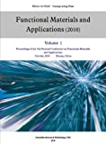 Proceedings of the 7th National Conference on Functional Materials and Applications 9781935068419
