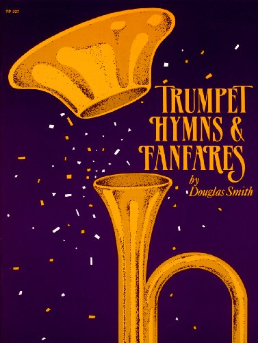 Trumpet Hymns and Fanfares (Brass Solos & Collections, Trumpet (or 2 Trumpets,3 Trumpets))