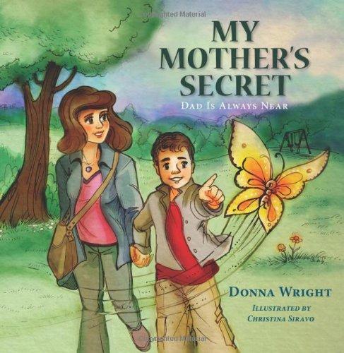 Download My Mother's Secret: Dad Is Always Near ebook
