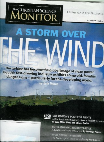 Christian Science Monitor a Weekly Review of Global News & Ideas Volume 104, Issue 10, January 30, 2012 (Focus) a Storm Over the Wind