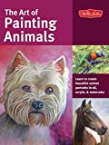 img - for The Art of Painting Animals: Learn to create beautiful animal portraits in oil, acrylic, and watercolor (Collector's Series) book / textbook / text book