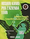 Hoshin Kanri per l'azienda Lean. Sviluppare capacità competitive e gestire il profitto