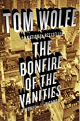 The Bonfire of the Vanities: A Novel Kindle Edition