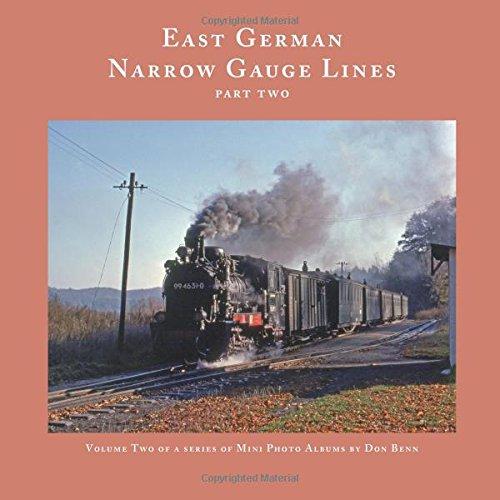 European Trains and Trams: East German Narrow Gauge Steam-Part Two - East German Railroad