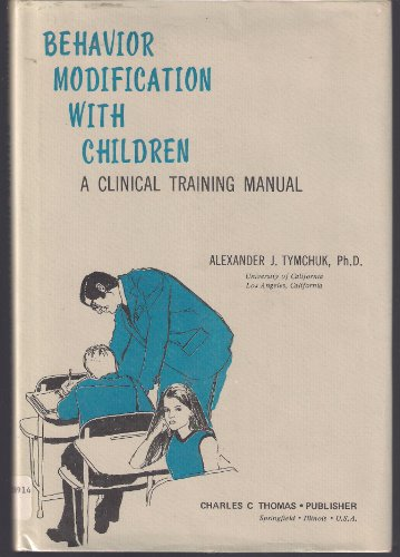 Behavior modification with children: A clinical training manual,