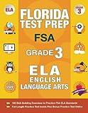 Florida Test Prep FSA Grade 3: FSA Reading Grade 3, FSA Practice Test Book Grade 3 Reading,   Florida Test Prep English Language Arts Grade 3, 3rd Grade Book Florida