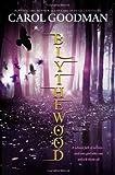 """""""Blythewood (A Blythewood Novel)"""" av Carol Goodman"""