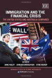 Immigration and the Financial Crisis, John Highley, 1849809917