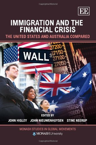 Immigration and the Financial Crisis: The United States and Australia Compared (Monash Studies in Global Movements serie