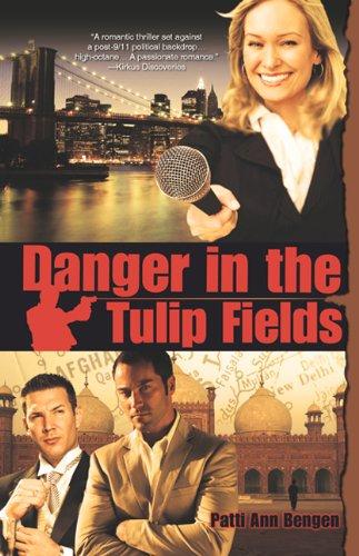 Danger In The Tulip Fields